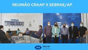 Reunião CRA-AP e SEBRAE/AP