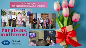 Evento alusivo ao Dia Internacional da Mulher -CRA-AP