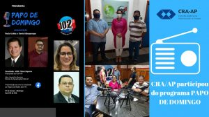 CRA-AP participou do programa Papo de domingo na rádio 102 FM