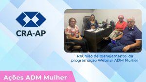 CRA-AP, Lança Webnar ADM Mulher