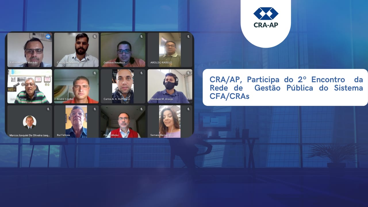 CRA-AP , participa do 2ª Encontro da Rede de Gestão Pública do Sistema CFA/CRAs